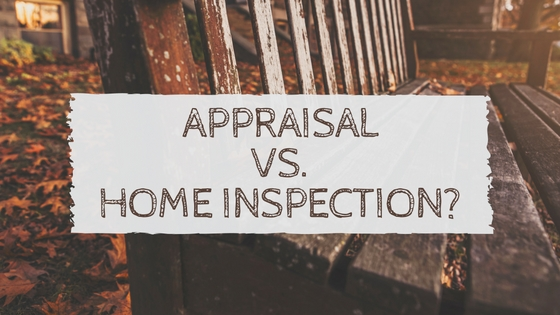 Appraisal vs. Home Inspection?